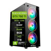 Pc Gamer Fácil Intel Core I5 10400f 8gb Geforce Gtx 750ti 4gb Gddr5 Hd 1tb Fonte 500w